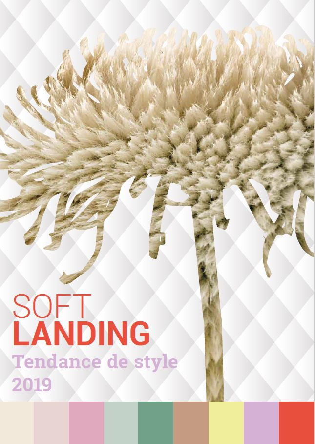 Style trend Soft Landing